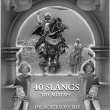 40 Slangs Mixtape Album Cover